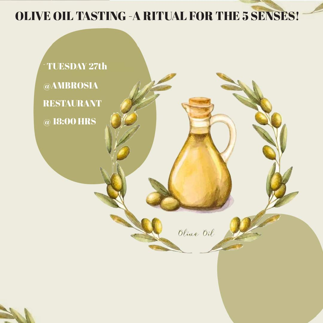 OLIVE OIL TASTING – A RITUAL FOR THE 5 SENSES!