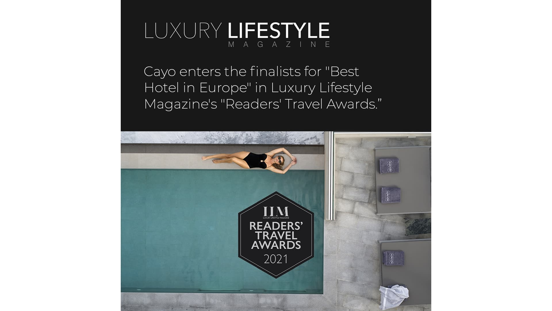 """Cayo entre's the finalists for """"Best Hotel in Europe"""" in Luxury Lifestyle Magazine's """"Readers' Travel Awards."""""""